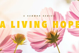 A Living Hope: On Final Approach