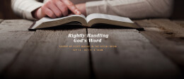 Rightly Handling God's Word: Week 3