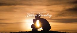 Biblical Parenting Week 2